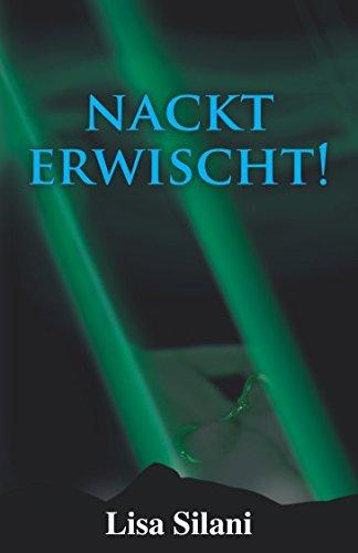 9781508673101: Nackt erwischt!: Erotische Geschichten