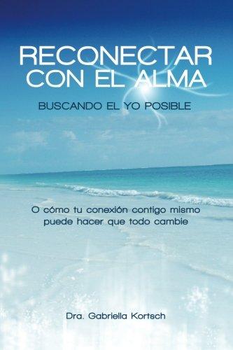 9781508673460: Reconectar con el Alma
