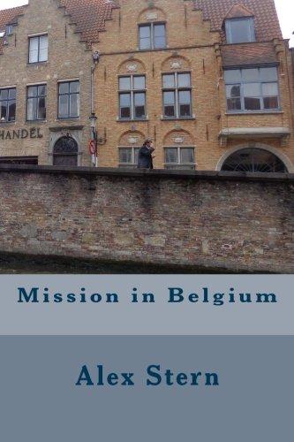 9781508673774: Mission in Belgium (Missions in Europe) (Volume 1)