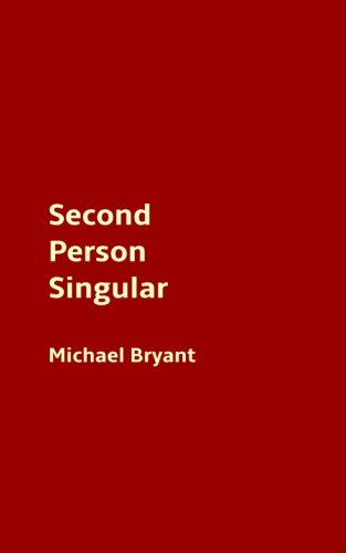 Second Person Singular: Bryant, Michael