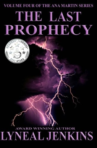 9781508676546: The Last Prophecy (Ana Martin Series) (Volume 4)