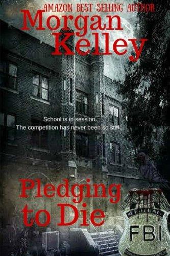 9781508677475: Pledging to Die (An FBI Thriller) (Volume 11)