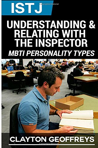 9781508682653: ISTJ: Understanding & Relating with the Inspector