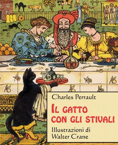 Il gatto con gli stivali (Italian Edition): Charles Perrault; Marie-Michelle