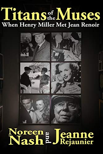 9781508683339: Titans of The Muses: When Henry Miller Met Jean Renoir