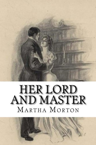 9781508684138: Her Lord And Master