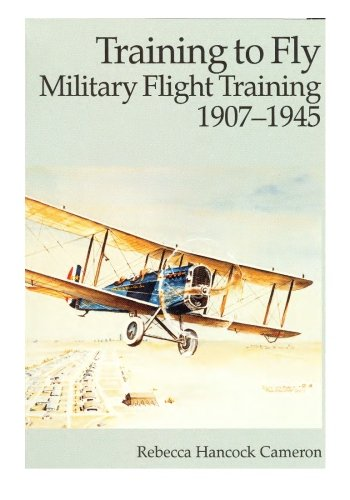 9781508685920: Training to Fly: Military Flight Training 1907-1945