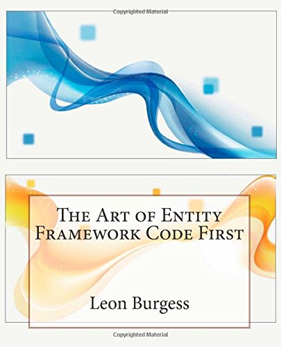 9781508686651: The Art of Entity Framework Code First