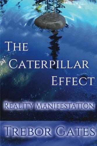 9781508687443: The Caterpillar Effect–Reality Manifestation