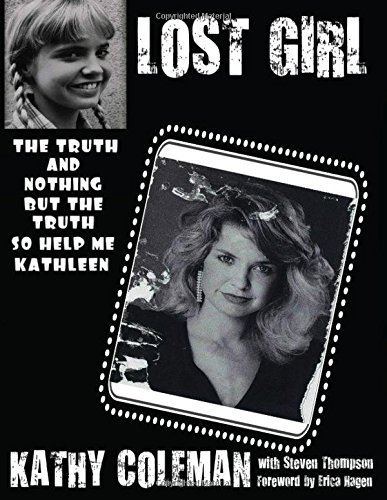 9781508688143: Lost Girl: The Truth And Nothing But The Truth, So Help Me Kathleen