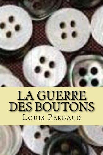 9781508689706: La guerre des boutons