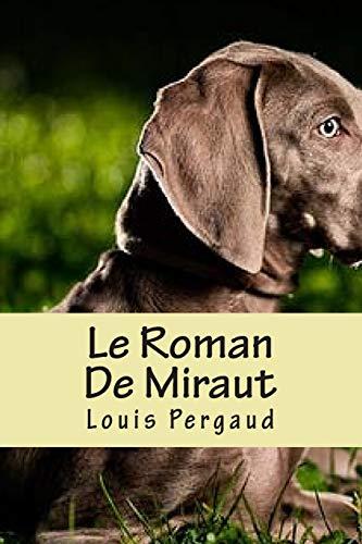 9781508690061: Le Roman De Miraut (French Edition)