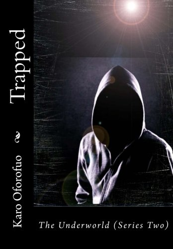 Trapped- Part Two: The Underworld (Series Two): Oforofuo, Karo