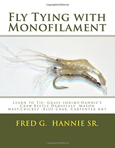 9781508691402: Fly Tying with Monofilament