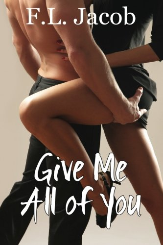 9781508691570: Give Me All of You (Black Hollywood Series) (Volume 3)