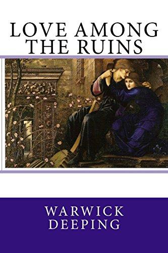 9781508692065: Love Among The Ruins
