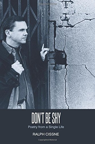 9781508692942: Don't Be Shy: Poetry of a Single Life
