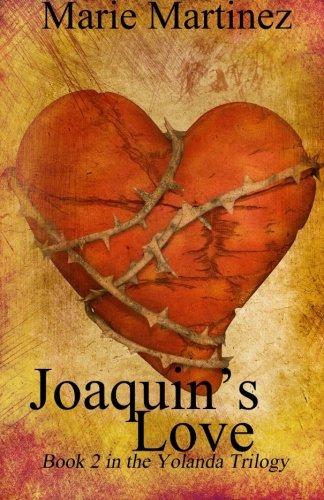 9781508693499: Joaquin's Love (Volume 2)