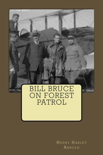 9781508693529: Bill Bruce on Forest Patrol