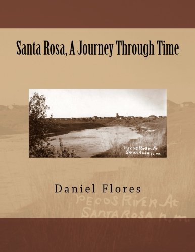 9781508694557: Santa Rosa, A Journey Through Time