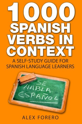 9781508697237: 1000 Spanish Verbs In Context: A Self-Study Guide for Spanish Language Learners (1000 Verb Lists in Context)