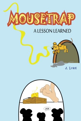 Mousetrap: A Lesson Learned