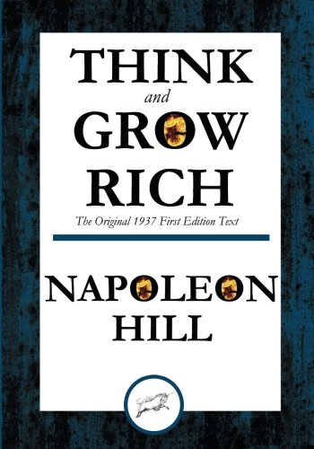 9781508700937: Think and Grow Rich The Original 1937 First Edition Text