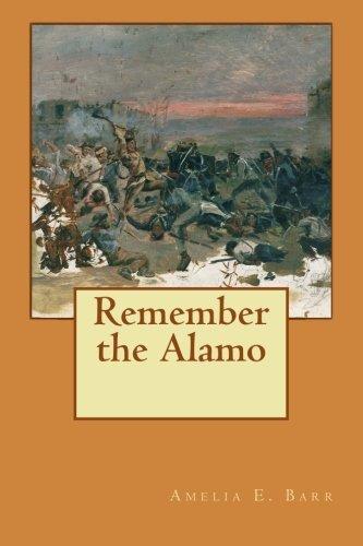 9781508701286: Remember the Alamo