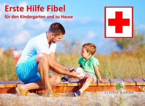 9781508702054: Erste Hilfe Fibel: fuer den Kindergarten