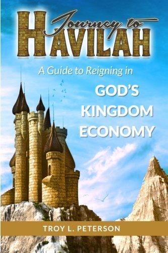 9781508702412: Havilah: Reigning in God's Kingdom Economy