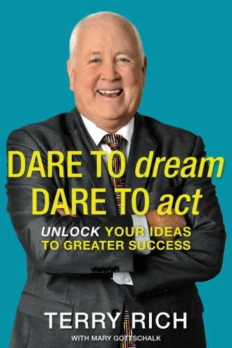 9781508702528: Dare to Dream, Dare to Act: Unlock Your Ideas to Greater Success