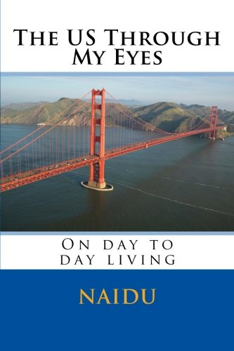 9781508702832: The US Through My Eyes: On day to day living