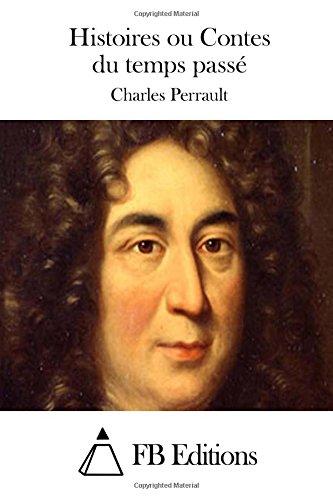 9781508704164: Histoires ou Contes du temps passé (French Edition)