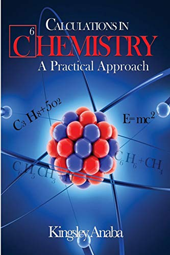 9781508705239: Calculations in Chemistry: A Practical Approach