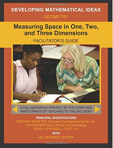 9781508705772: Measuring Space in One, Two, and Three Dimensions Facilitator's Guide (Developing Mathematical Ideas)