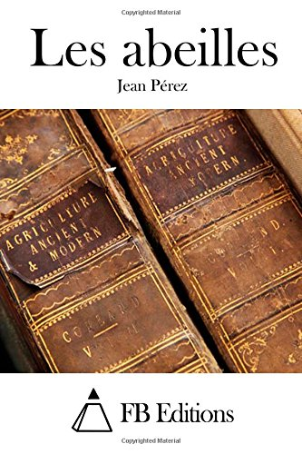 9781508705819: Les abeilles (French Edition)