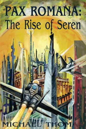 9781508706113: Pax Romana: The Rise of Seren