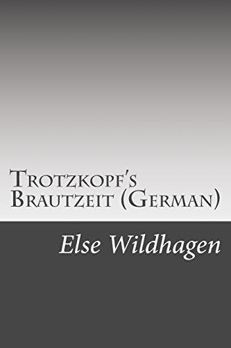 9781508706298: Trotzkopf's Brautzeit (German)