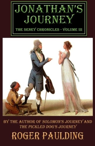 9781508706731: Jonathan's Journey (The Seney Chronicles) (Volume 3)