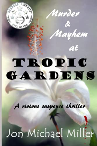 9781508706892: Murder & Mayhem in Tropic Gardens