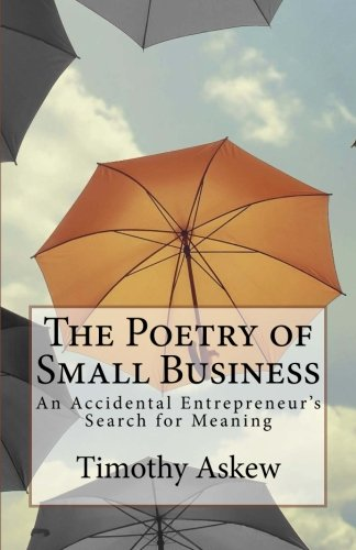 The Poetry of Small Business: Timothy Askew