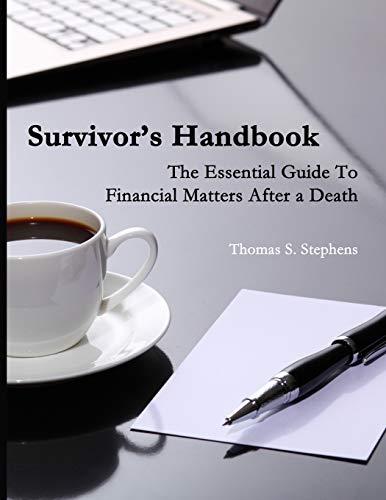 9781508709077: Survivors Handbook: Essential Guide to Financial Matters After a Death