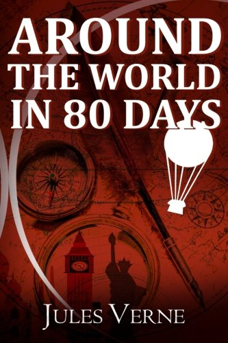 9781508713524: Around the World in 80 Days