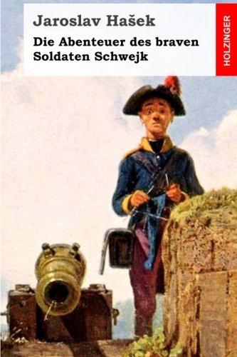 9781508713852: Die Abenteuer des braven Soldaten Schwejk (German Edition)