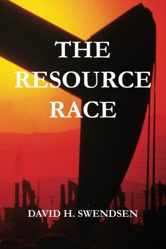 9781508714859: The Resource Race: Our earthly natural resource journey