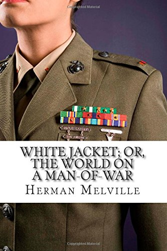 9781508715511: White Jacket; Or, The World on a Man-of-War