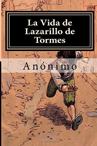 9781508716433: La Vida de Lazarillo de Tormes (Spanish Edition)