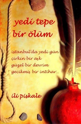 9781508716488: Yedi Tepe Bir Olum (Turkish Edition)