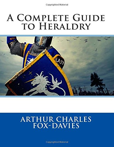 9781508716648: A Complete Guide to Heraldry
