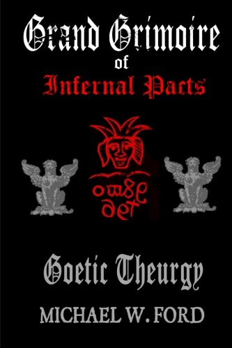 9781508716853: Grand Grimoire of Infernal Pacts